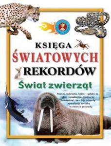 Księga światowych rekordów Świat zwierząt - 2825658370