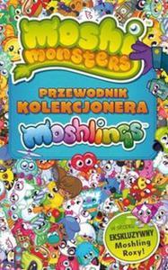 Moshi Monster Przewodnik kolekcjonara Moshlingów - 2857669693