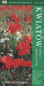 Kieszonkowy atlas kwiatów dziko rosnących - 2825658396