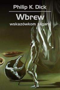 Wbrew wskazówkom zegara - 2825805927
