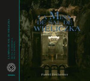Kopalnia Soli Wieliczka Wersja hiszpańska La minas de sal de Wieliczka - 2857670489
