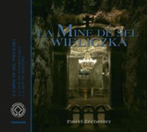 Kopalnia Soli Wieliczka Wersja francuska La Mine de Sel Wieliczka - 2825806004