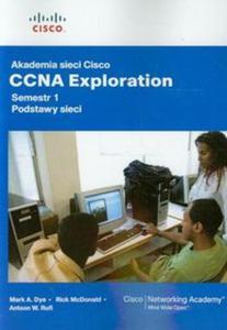 Akademia sieci Cisco CCNA Exploration semestr 1 Podstawy sieci z płytą CD - 2857671177