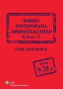 Kodeks postępowania administracyjnego i inne akty prawne - 2825808290