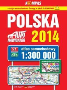 Atlas samochodowy Polska 1:300 000 na spirali. Auto nawigator 2014 - 2825809035