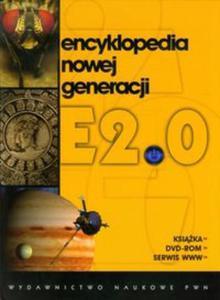 Encyklopedia nowej generacji E2.0 + DVD - 2825809261