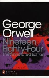 Nineteen Eighty-Four: The Annotated Edition - 2825809754