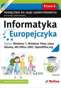 Informatyka Europejczyka. Podręcznik do zajęć komputerowych dla szkoły podstawowej, kl. 6. Edycja: Windows 7, Windows Vista, Linux Ubuntu, MS Office 2007, OpenOffice.org (Wydanie II) - 2857675365