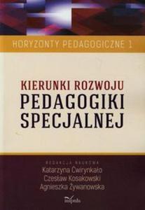 Kierunki rozwoju pedagogiki specjalnej tom 1 - 2857675817