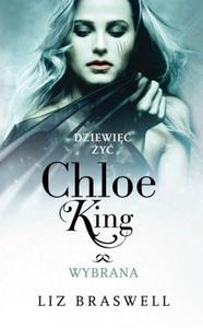 Dziewięć żyć Chloe King. Tom 3. Wybrana - 2857678328