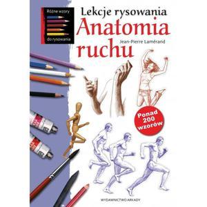 Lekcje rysowania. Anatomia ruchu - 2857678547