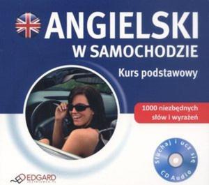 Angielski w samochodzie. Kurs podstawowy. Audio CD - 2825814207