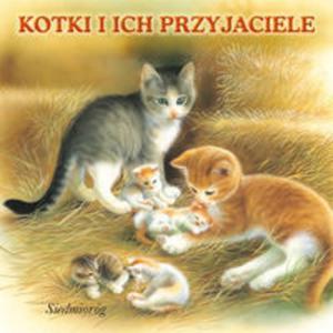 Wesołe książeczki. Kotki i ich przyjaciele