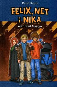 Felix, Net i Nika oraz Bunt Maszyn. Tom 8 - 2825817389