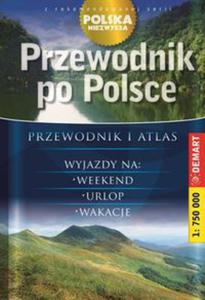 Przewodnik po Polsce. Przewodnik i atlas. Polska niezwykła - 2857683731