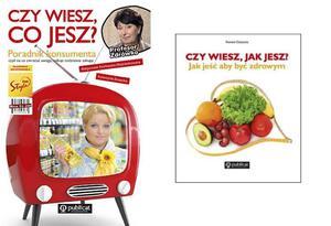 Czy wiesz, co jesz? Poradnik konsumenta + Czy wiesz, jak jesz? Jak jeść, aby być zdrowym - 2857683766