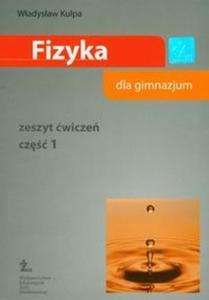 Fizyka. Gimnazjum, część 1. Zeszyt ćwiczeń