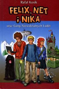 Felix, Net i Nika oraz Gang Niewidzialnych Ludzi. Tom 1 - 2857684894