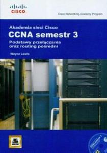 Akademia sieci Cisco CCNA. Semestr 3 + CD - 2857686560