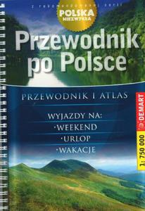 Polska Niezwykła. Przewodnik po Polsce na spirali skala 1:750 000 - 2857686725