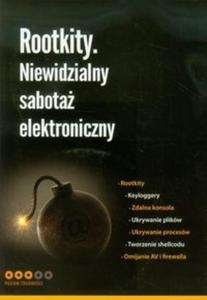 Rootkity Niewidzialny sabotaż elektroniczny - 2857686752
