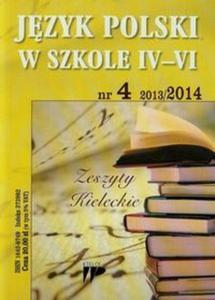 Język Polski w Szkole IV-VI 13/14 numer 4 - 2825823556