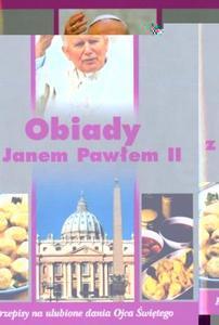 Obiady z Janem Pawłem II