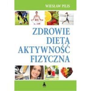Zdrowie, dieta, atywność fizyczna - 2857690149