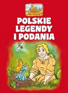 Polskie legendy i podania - 2825825711