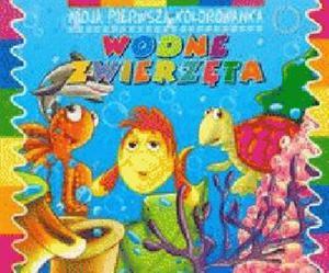 Wodne zwierzęta Moja pierwsza kolorowanka - 2825660001