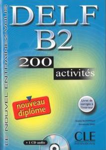 DELF B2 200 activites Nouveau diplome Ksiażka + CD - 2857692795