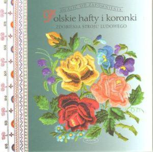 Polskie hafty i koronki - 2825660102