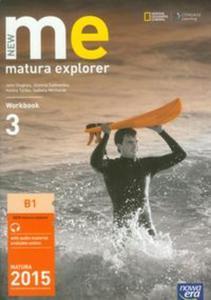 New Matura Explorer 3. Workbook. J�zyk angielski. �wiczenia. - 2825829990