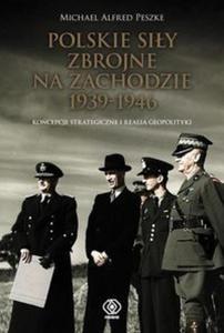 Polskie Siły Zbrojne na Zachodzie 1939-1946 - 2825831001