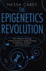 The Epigenetics Revolution: - 2825832065