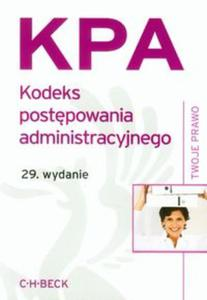 Kodeks postepowania administracyjnego. KPA. 29. wydanie - 2825832310