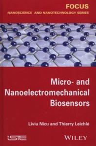 Micro- and Nanoelectromechanical Biosensors - 2857697390