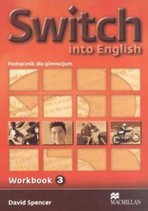 Switch into English 3. Język angielski. Workbook - Książka ćwiczeń - 2825660468