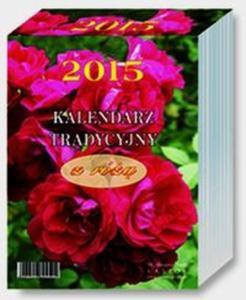 Kalendarz 2015 KL 14 Kalendarz tradycyjny z różą duży zdzierak jednodniowy