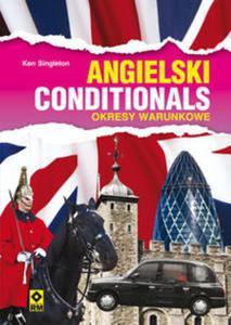 Angielski Conditionals Okresy warunkowe