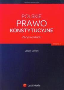 Polskie prawo konstytucyjne Zarys wykładu - 2825836275