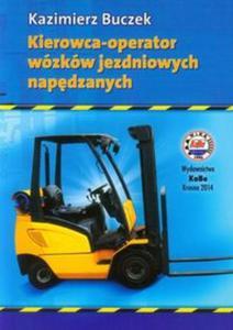 Kierowca-operator wózków jezdniowych napędzanych - 2857700969