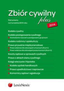 Zbiór cywilny PLUS 2014 K.C., K.P.C., K.R.O., P.P.M., K.S.C., A.S.C., K.W.H., K.S.H., P.U.N. - 2857701393