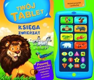 Księga zwierząt. Twój tablet + Tablet