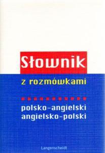 Słownik z rozmówkami polsko-angielski, angielsko-polski - 2825661101