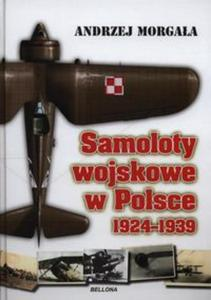 Samoloty wojskowe w Polsce 1924-1939 - 2851028285