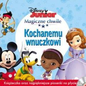 Magiczne Chwile Disney Junior KOCHANEMU WNUCZKOWI - 2857708985