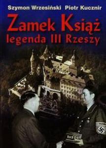 Zamek Książ legenda III Rzeszy + CD - 2857709871