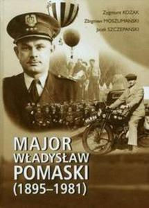 Major Władysław Pomaski 1895-1981 - 2825661538