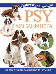 Psy i szczenięta. Odkrywanie świata - 2857714865